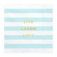 Salvete Live Laugh Love 33x33cm 20/1
